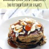 Banana Chia Seed Pancakes (no refined flour or sugar!)