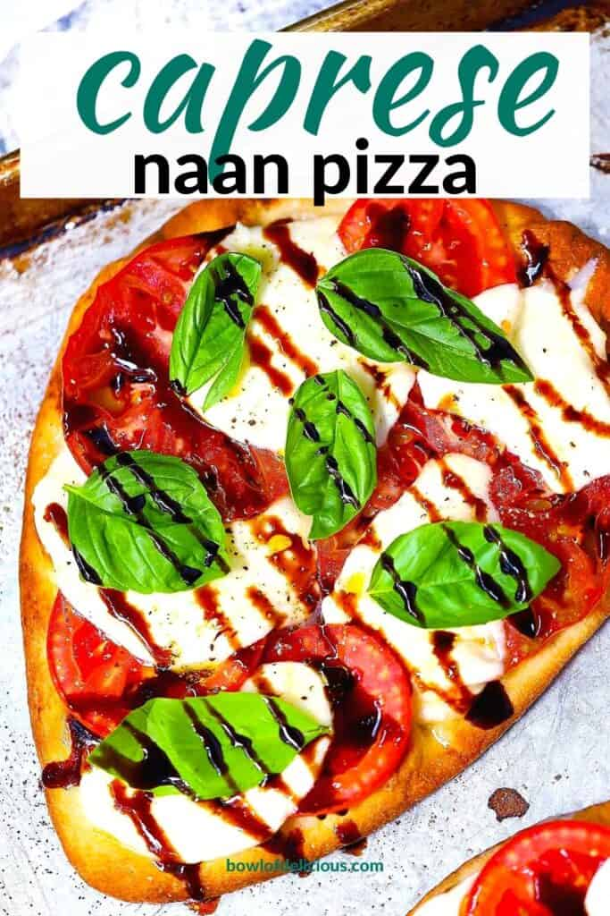 Pinterest image for Caprese Naan Pizza.