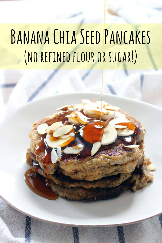 Banana Chia Seed Pancakes (no refined flour or sugar!)