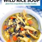 Pinterest image for chicken and wild rice soup.