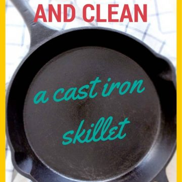 "Bird's eye view of a cast iron skillet on a blue and white striped cloth, with overlaid text that reads, ""How to use, season, and clean a cast iron skillet."""
