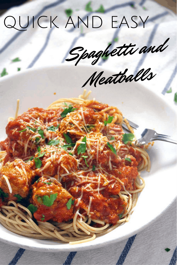 "White plate holding spaghetti and meatballs, with a metal work perched on the edge of the plate. Overlaid text reads, ""Quick and Easy Spaghetti and Meatballs."""