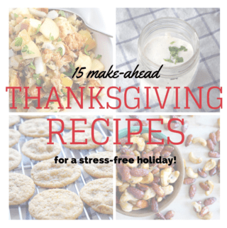 15 Make-ahead Thanksgiving Dishes for a Stress-Free Holiday
