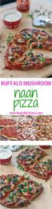 Buffalo Mushroom Naan Pizza