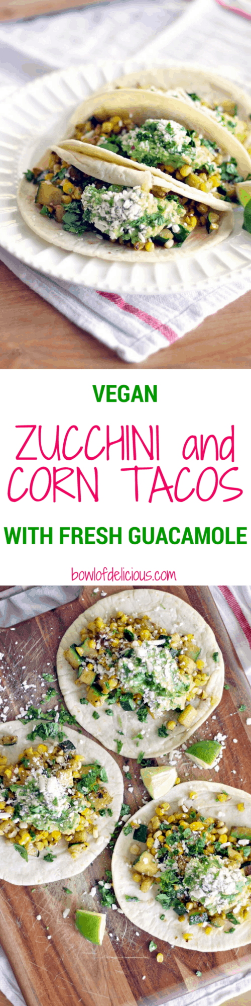 Zucchini and Corn Tacos with Fresh Guacamole