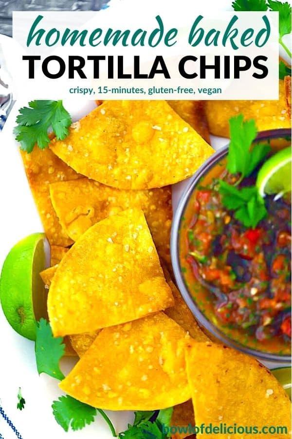 Pinterest image for homemade tortilla chips.