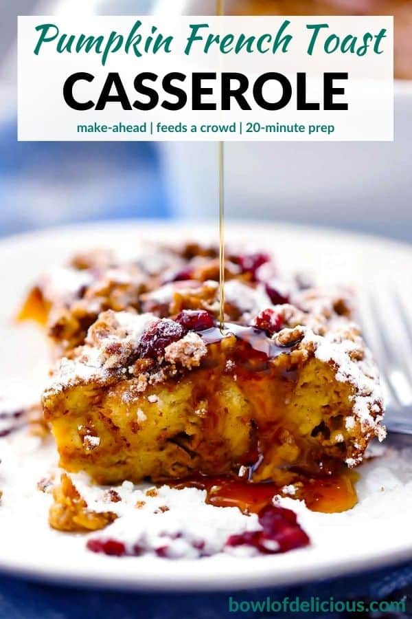 Pinterest image for Pumpkin French Toast Casserole.