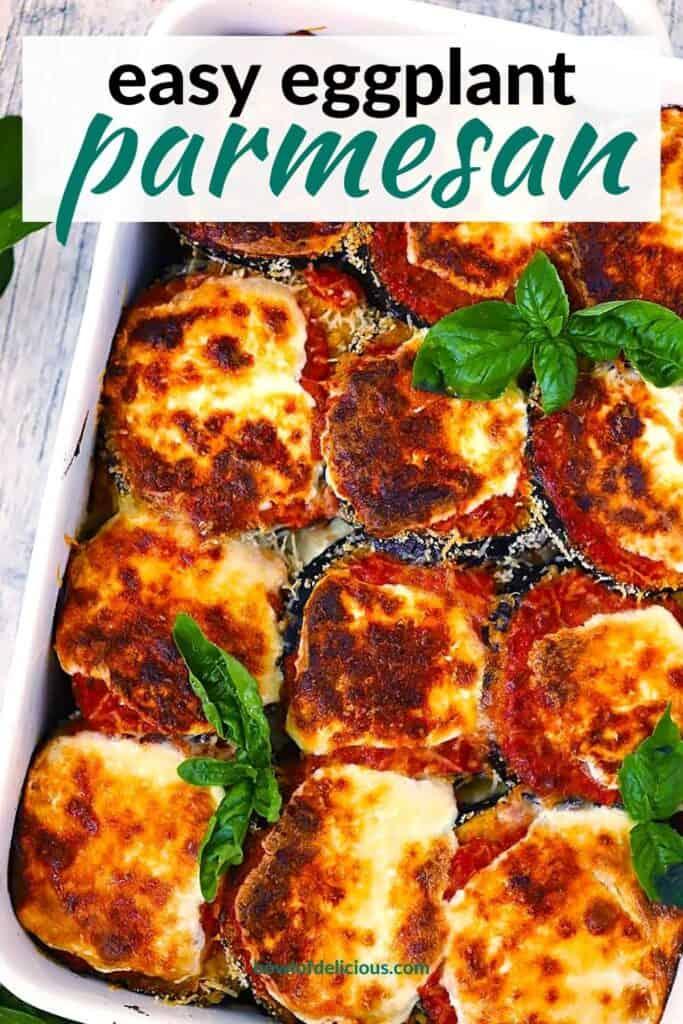 Pinterest image for Easy Eggplant Parmesan.