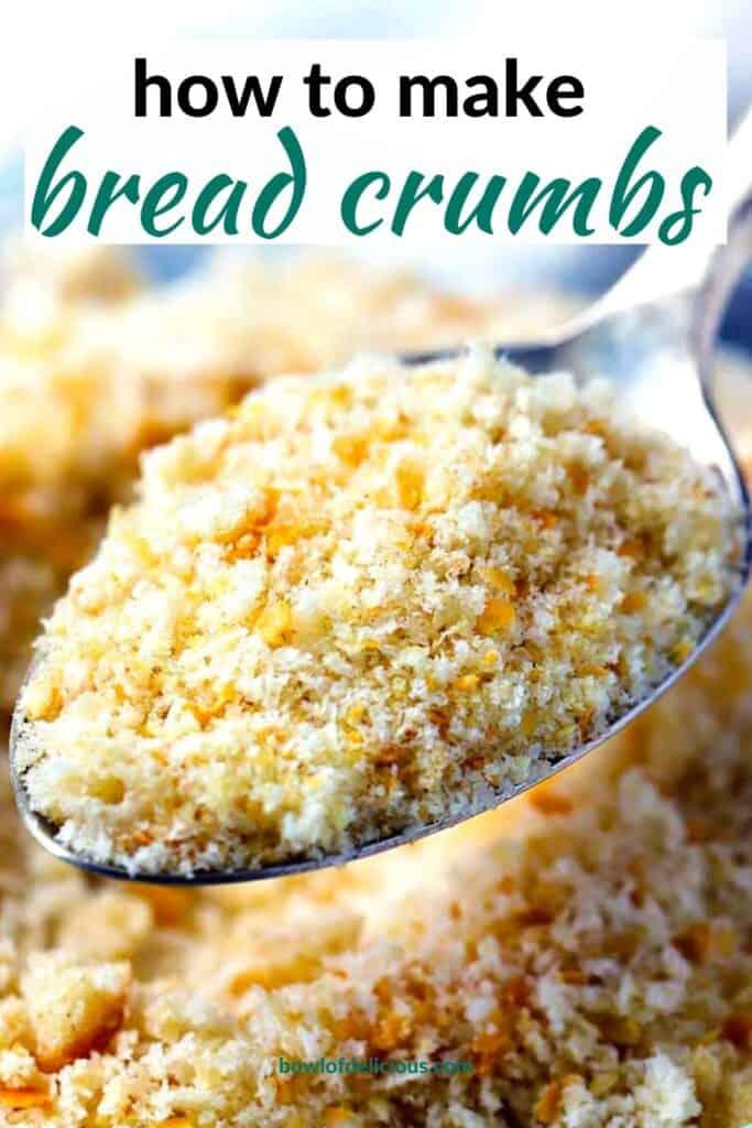 Pinterest image of homemade bread crumbs.